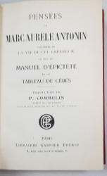 PENSEES DE MARC AURELE ANTONIN, TRADUCTION DE P. COMMELIN - PARIS, 1919