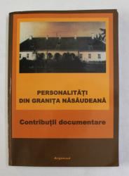 PERSONALITATI DIN GRANITA NASAUDEANA , de ADRIAN ONOFREIU si VIOREL RUS , 2009