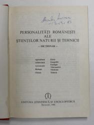 PERSONALITATI ROMANESTI ALE STIINTELOR NATURII SI TEHNICII  , DICTIONAR , Bucuresti 1982