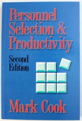 PERSONNEL SELECTION &  PRODUCTIVITY by MARK COOK , 1990