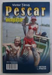 PESCAR INCEPATOR de VICTOR TARUS, 2006