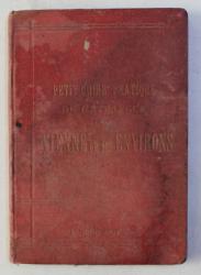 PETIT GUIDE PRATIQUE DE L ' ETRANGER DANS VIENNE ET SES ENVIRONS par J . HESSE , 1883 , LIPSA HARTA *