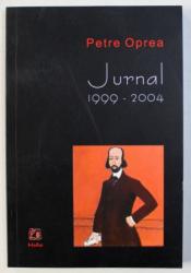 PETRE OPREA - JURNAL 1999 - 2004 , 2009