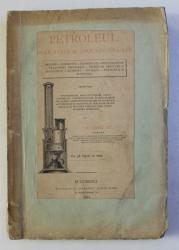 PETROLEUL , DERIVATELE SI APLICATIUNILE  LUI de N . CUCU ST . 1881 , LIPSA 14 PAGINI LA FINAL *