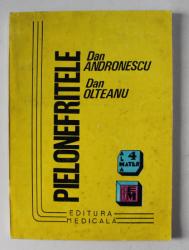 PIELONEFRITELE de DAN ANDRONESCU , DAN OLTEANU , 1996