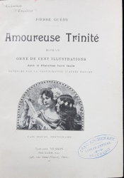 PIERRE GUEDY, AMOUREUSE TRINITE, ROMAN - PARIS, 1897