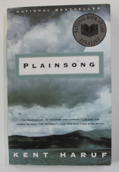 PLAINSONG by KENT HARUF , 1999