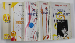 PLANG IUBITE PRINT , ROMAN EPISTOLAR , VOLUMELE I - V de CRISTINA TACOI , 2000 *DEDICATIE