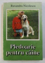 PLEDOARIE PENTRU CAINE de RUXANDRA NICOLESCU , 1994