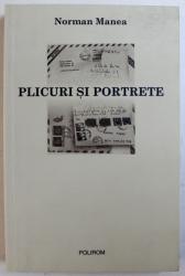 PLICURI SI PORTRETE de NORMAN MANEA , 2004