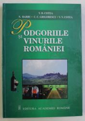 PODGORIILE SI VINURILE ROMANIEI ED. a II - a REVAZUTA de COLECTIV , 2003