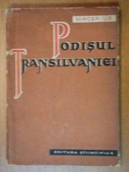 PODISUL TRANSILVANIEI-MIRCEA ILIE  1958