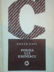 POEZIA LUI EMINESCU de EDGAR PAPU