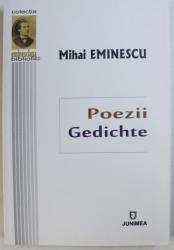 POEZII / GEDICHTE de MIHAI EMINESCU , EDITIE BILINGVA ROMANA  - GERMANA , 2017