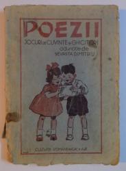 POEZII. JOCURI DE CUVINTE SI GHICITORI PENTRU SCOALELE DE COPII MICI SI CLASA A III SI A IV-A PRIMARE ADUNATE de SEVASTA DIMITRIU  1944