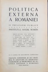 POLITICA EXTERNA A ROMANIEI, 19 PRELEGERI PUBLICE ORGANIZATE DE INSTITUTUL SOCIAL ROMAN - 1925