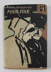 POOR FOLK by FYODOR DOSTOYEVSKY , ANII '50
