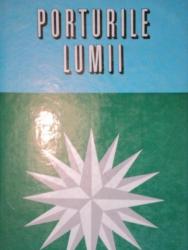 PORTURILE LUMII-STERIE CIULACHE,ION LETEA,NICOLAE VASENCIUC  1969