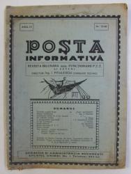 POSTA INFORMATIVA  - REVISTA BILUNARA PENTRU FUNCTIONARII P.T.T. SI SATENI  , ANUL IV , NO. 79 - 80  , IULIE 1931