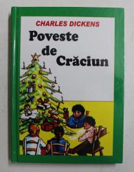 POVESTE DE CRACIUN de CHARLES DICKENS , 2005