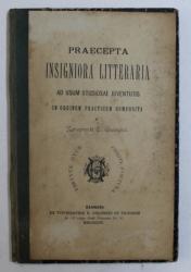 PRAECEPTA INSIGNIORA LITTERARIA - AD USUM STUDIOSAE JUVENTUTIS IN ORDEM PRACTICUM COMPOSITA a XENOPHONTE  C . GHEORGHIU , 1904 , DEDICATIE*