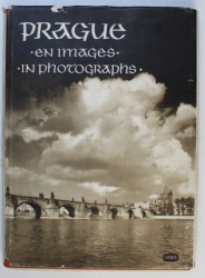 PRAGUE EN IMAGES - IN PHOTOGRAPHS par KAREL PLICKA , EDITIE IN CEHA - FRANCEZA - ENGLEZA - RUSA , 1953