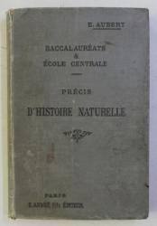 PRECIS D ' HISTOIRE NATURELLE par E. AUBERT , 1901