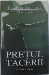 PRETUL TACERII , EDITIA A - II - A de OLIMPIAN UNGHEREA , 2005