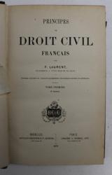 PRINCIPES DE DROIT FRANCAIS par F. LAURENT , TOME PREMIER , 1878