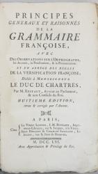PRINCIPES GENERAUX ET RAISONNES DE LA GRAMMAIRE FRANCOISE par M. RESTAUT, ED. VIII - PARIS, 1756