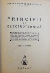 PRINCIPII DE ELECTROTEHNICA /  BOBINARILE  MASINILOR ELECTRICE   de STEFAN GEORGESCU -  GORJAN , COLEGAT DE DOUA CARTI ,  EDITIE INTERBELICA