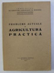 PROBLEME ACTUALE DE AGRICULTURA PRACTICA , 1933