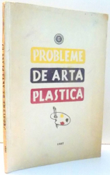 PROBLEME DE ARTA PLASTICA , 1957