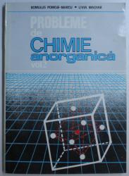 PROBLEME DE CHIMIE ANORGANICA VOL. II de ROMULUS POMOJE MARCU , LIVIA MAGYAR , 1994