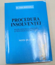 PROCEDURA INSOLVENTEI REORGANIZAREA JURIDICA SI PROCEDURA FALIMENTULUI-DR.ANA BIRCHALL