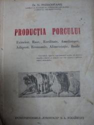 PRODUCTIA  PORCULUI- DR. N. TEODOREANU