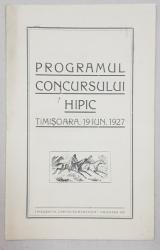 PROGRAMUL CONCURSULUI HIPIC - TIMISOARA, 1927