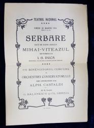 PROGRAMUL SERBARII DATE DE ELEVII LICEULUI MIHAI - VITEAZUL LA TEATRUL NATIONAL DIN BUCURESTI , 28 MARTIE 1914