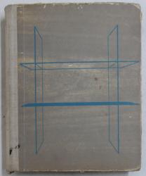 PROIECTAREA MOBILEI SI ARHITECTURA INTERIOARELOR de FLORIN IONESCU , VALENTIN NASTASE , 1970