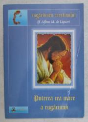 PUTEREA CEA MARE A RUGACIUNII de SF. AFFONS M. DE LIGUORI , 2006