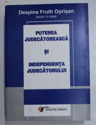 PUTEREA JUDECATOREASCA SI INDEPENDENTA JUDECATORULUI , 2003