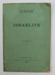 QUESTION ISRAELITE , 1872