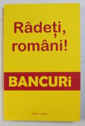 RADETI , ROMANI ! BANCURI , culese si adaptate de DECEBAL POPESCU , 2018