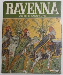 RAVENNA UND SEINE KUNSTSCHATZE von ROSELLA VANTAGGI , 1979