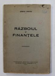 RAZBOIUL SI FINANTELE de STEFAN CHICOS , 1941