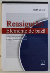 REASIGURARI ELEMENTE DE BAZA de RUTH GASTEL , 2019