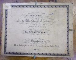 RECUEIL DE MODELES D'ECRITURE POUR LES ECOLES de SCHAENTZLEN (1829)
