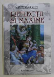 REFLECTII SI MAXIME de VAUVENARGUES , 2010