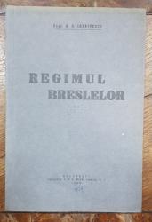 REGIMUL BRESLELOR de PROF. D.R. IOANITESCU - BUCURESTI, 1934