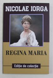 REGINA MARIA de NICOLAE IORGA , 2018